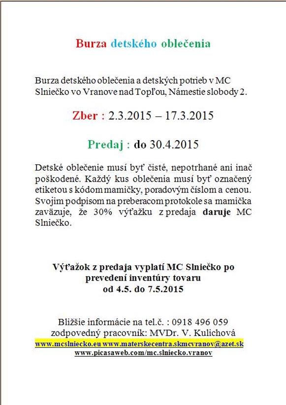 408233e20646 MC Slniečko oznamuje začiatok jarnej burzy detského oblečenia a detských  potrieb. Zber od 2.3.-17.3.2015.